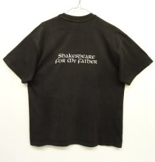 他の写真2: 90'S SHAKESPEARE FOR MY FATHER 両面プリント Tシャツ USA製 (VINTAGE)